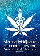 Medical Marijuana Cannabis Cultivation