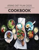 Atkins Diet Plan 2020 Cookbook