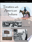 Treaties with American Indians  An Encyclopedia of Rights  Conflicts  and Sovereignty  3 volumes