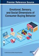 Emotional, Sensory, and Social Dimensions of Consumer Buying Behavior