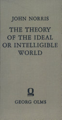 An essay towards the theory of the ideal or intelligible world Book