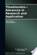 Thiadiazoles   Advances in Research and Application  2013 Edition Book
