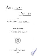 American Dishes and how to Cook Them