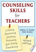 """Counseling Skills for Teachers"" by Jeffrey A. Kottler, Ellen Kottler"