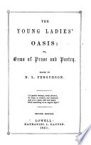 The Young Ladies' Oasis: Or, Gems of Prose and Poetry