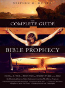 The Complete Guide to Bible Prophecy Book