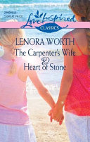 The Carpenter s Wife and Heart of Stone