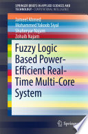 Fuzzy Logic Based Power Efficient Real Time Multi Core System