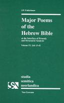 Major Poems of the Hebrew Bible: Job 15-42