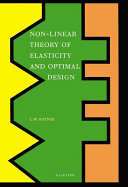 Non Linear Theory of Elasticity and Optimal Design