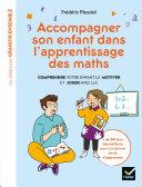 Pdf Accompagner son enfant dans l'apprentissage des maths Telecharger