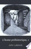 L'home préhistorique, 1