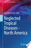 Neglected Tropical Diseases   North America