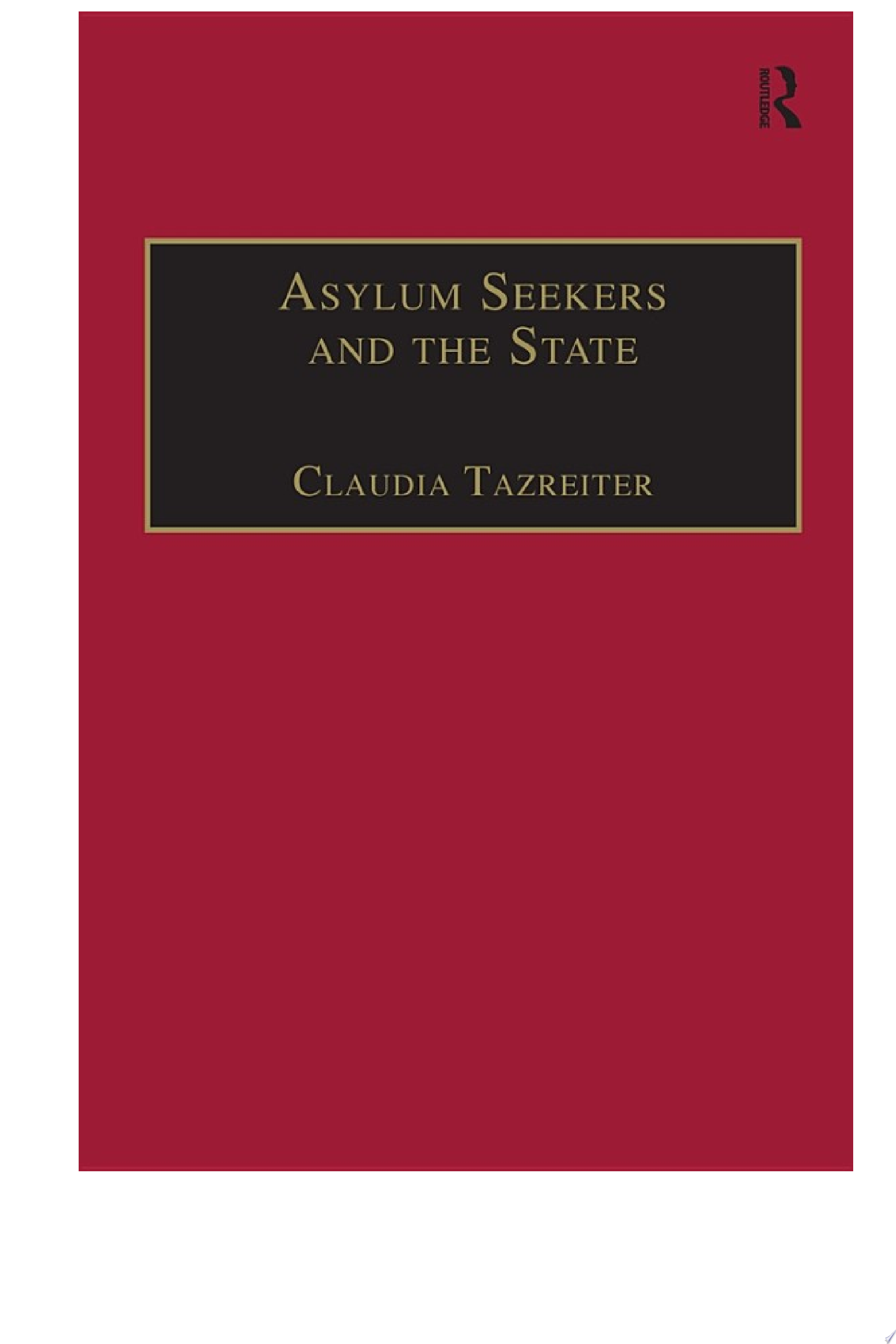 Asylum Seekers and the State