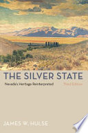 The Silver State  3rd Edition