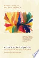 """Wednesday Is Indigo Blue: Discovering the Brain of Synesthesia"" by Richard E. Cytowic, David M. Eagleman, Dmitri Nabokov"