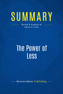 Summary  The Power of Less