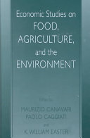 Economic Studies on Food  Agriculture  and the Environment