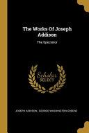 The Works Of Joseph Addison