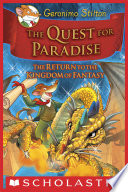 """""""Geronimo Stilton and the Kingdom of Fantasy #2: The Quest for Paradise"""" by Geronimo Stilton"""