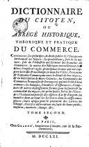 Dictionnaire du citoyen, ou Abrégé historique, théorique et pratique du commerce, 2