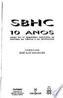 SBHC, 10 años