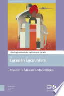 Eurasian Encounters