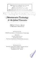 Administrative Technology   the School Executive