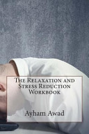 The Relaxation and Stress Reduction Workbook Book