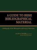 A Guide To Irish Bibliographical Material