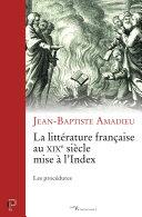 La littérature française au XIXe siècle mise à l'Index