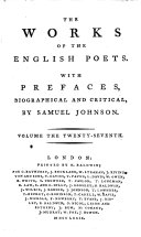 The Works of the English Poets. With Prefaces, Biographical and Critical, by Samuel Johnson