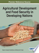 Agricultural Development and Food Security in Developing Nations