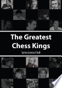 The Greatest Chess Kings