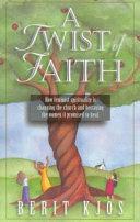 A Twist Of Faith Book