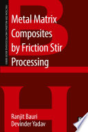 Metal Matrix Composites by Friction Stir Processing