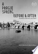 A Prague Spring  Before   After