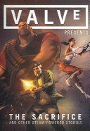 Valve Presents  The Sacrifice and Other Steam Powered Stories