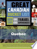 The Great Canadian Bucket List     Quebec