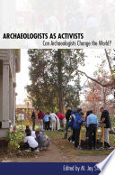 Archaeologists As Activists