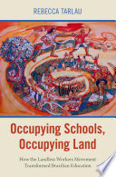Occupying Schools, Occupying Land