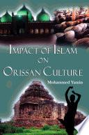 Impact Of Islam On Orissan Culture