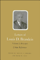 Letters of Louis D  Brandeis  Volume I  1870 1907