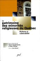 Le patrimoine des minorités religieuses du Québec
