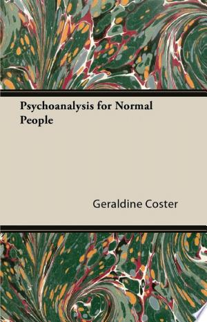 Psychoanalysis for Normal People