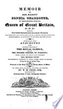 Memoir of Her Majesty Sophia Charlotte  of Mecklenburg Strelitz  Queen of Great Britain