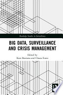 Big Data Surveillance And Crisis Management Book PDF