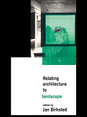 Pdf Relating Architecture to Landscape