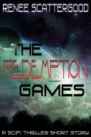 Pdf The Redemption Games (A SciFi Thriller Short Story)