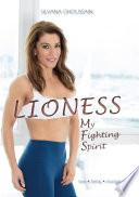 Lioness: My Fighting Spirit